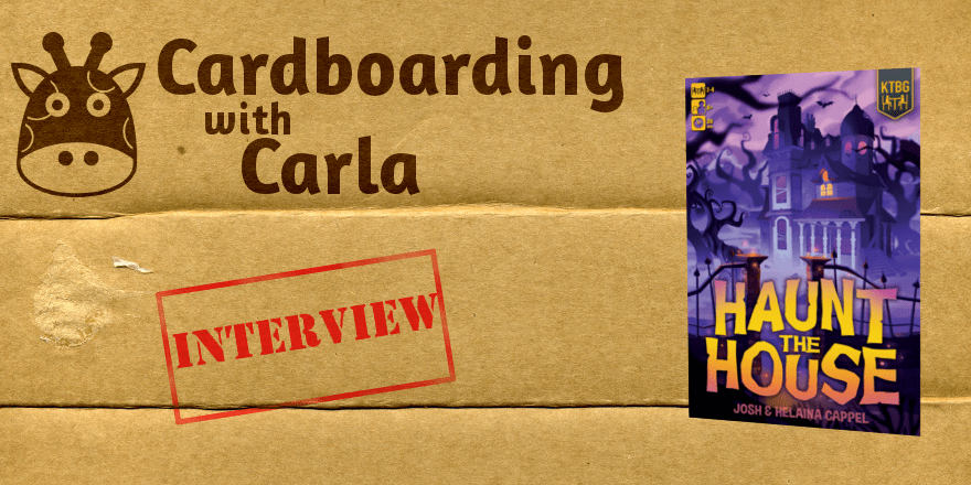Cardboarding with Carla: Haunt the House